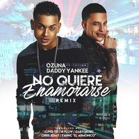 Cover of the track No Quiere Enamorarse (Remix) [feat. Daddy Yankee] - Single