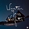 Cover of the album Winter Jazz Nights - 25 Chilled Jazz Pieces