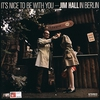 Couverture de l'album It's Nice to Be With You: Jim Hall in Berlin (Live)