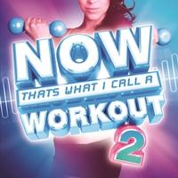 Couverture du titre NOW That's What I Call a Workout 2