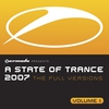 Couverture de l'album A State of Trance 2007: The Full Versions, Vol. 1