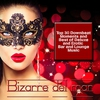 Couverture de l'album Bizarre Del Mar (Top 30 Downbeat Moments and Best of Deluxe Erotic Bar and Lounge Music)