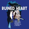 Cover of the album Ruined Heart (Rocksteady) - Single