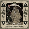 Cover of the album Become The Hunter