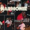 Couverture de l'album Harmonik Live à l'Espace Lumière (Live)