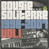 Cover of the album Bougie Soliterre 1998-2007, Vol. 1