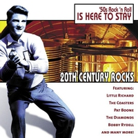 Couverture du titre 20th Century Rocks: 50's Rock 'n Roll - Is Here to Stay (Re-recorded Version)