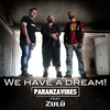 Cover of the track We Have a Dream (feat. Zulu, feat. Zulù & 99 Posse)