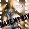Couverture de l'album Make My Day