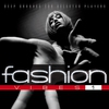 Cover of the album Fashion Vibes, Vol. 1 - Deep Grooves for Selected Players