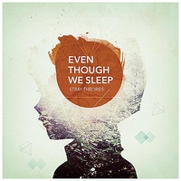 Cover of the track Even Though We Sleep