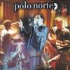 Couverture de l'album Polo Norte Ao Vivo