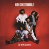 Couverture de l'album Here Comes Trouble