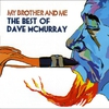 Cover of the album My Brother and Me - The Best of Dave McMurray