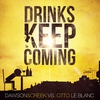 Couverture du titre Drinks Keep Coming