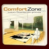 Cover of the album Comfort Zone 01 - Luxury Downtempo Grooves (Remastered Versions)