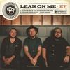 Couverture de l'album Lean on Me - EP