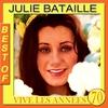 Couverture de l'album Julie Bataille Best Of (Vive les années 70)
