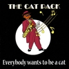 Couverture de l'album Everybody Wants to Be a Cat