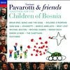 Couverture de l'album Pavarotti & Friends: Together for the Children of Bosnia
