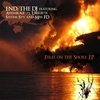 Couverture du titre Fires on the Shore (Touched by Stahlnebel and Black Selket)