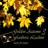 Cover of the album Golden Autumn 3 - Pieces for Piano