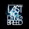 Cover of the album Last of a Dying Breed (Bonus Track Version)