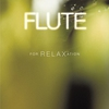 Couverture de l'album Flute for Relaxation