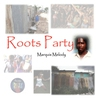 Cover of the album Roots Party - Single