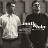 Cover of the album Matt & Toby