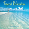 Cover of the album Tropical Relaxation