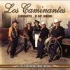 Cover of the album Caminantes Sí Hay Camino...Sus Rancheras Más Chulas