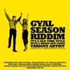 Cover of the album Gyal Season Riddim