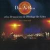 Couverture de l'album Dan Ar Braz et les 50 musiciens de l'Héritage des Celtes en concert (Live)
