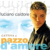 Couverture de l'album Cattiva & pazzo d'amore