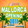 Cover of the album Xtreme Mallorca Opening 2011