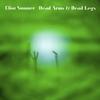 Cover of the album Dead Arms & Dead Legs - Single