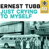 Cover of the album Just Crying to Myself (Remastered) - Single