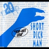 Cover of the album Short Dick Man