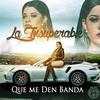 Cover of the album Que Me Den Banda - Single