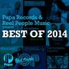 Couverture de l'album Papa Records & Reel People Music present Best of 2014