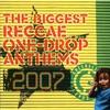 Couverture de l'album The Biggest Reggae One-Drop Anthems 2007