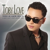 Cover of the album Todo Mi Amor Eres Tú (I Just Can't Stop Loving You) - Single