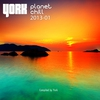 Cover of the album Planet Chill 2013-01 (Compiled By York)