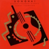 Cover of the album Songhai (Single Release)