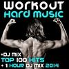 Couverture de l'album Workout Hard Music DJ Mix Top 100 Hits + 1 Hour DJ Mix 2014