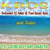 Cover of the album Te Quiero Mi Amor (feat. Kalex) - EP