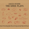 Cover of the album The Knee Plays