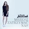 Couverture de l'album Możesz Zatrzymać Nas - Single