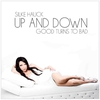 Cover of the album Up and Down / Good Turns to Bad - Single